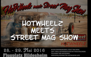 HOTWEELZ MEETS STREET MAG SHOW Trailer 2016
